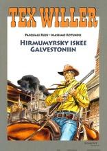 Tex Willer Suuralbumi - Hirmumyrsky Iskee Galvestoniin