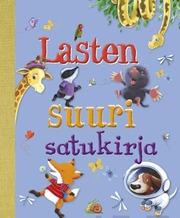 Readme.fi Steve Smallman: Lasten suuri satukirja