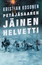 Kosonen, Kristian: Petäjäsaaren Jäinen Helvetti Pokkari