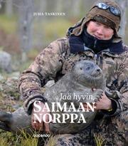 Taskinen, Jää Hyvin, Saimaannorppa