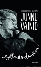 Pietiläinen, Petri Ja Metso, Juha: Junnu Vainio – Sellaista Elämä Pokkari