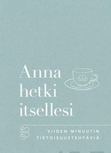 Anna Hetki Itsellesi