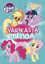 My Little Pony Värikästä Menoa Värityskirja