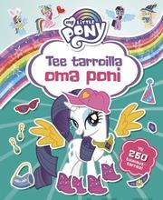 My Little Pony - Tee Tarroilla Oma Poni
