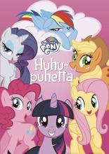 My Little Pony Satukirja Huhupuhetta