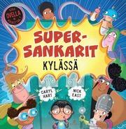 Supersankarit Kylässä