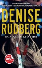 Rudberg, Denise: Kun Kello Lyö Viisi Pokkari