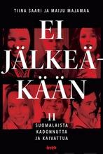 Majamaa Maiju & Saari Tiina, ei jälkeäkään – 11 suomalaista kadonnutta ja kaivattua