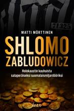 Mörttinen, Shlomo Zabludowicz – Holokaustin Kauhuista Salaperäiseksi Suomalaismiljardööriksi