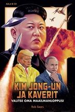 Sears, Kim Jong-Un Ja Kaverit