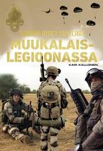 Kallonen, Suomalaiset Sotilaat Muukalaislegioonassa