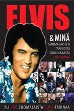 Atte Varsta, Elvis & Minä – Suomalaisten Tarinoita Kuninkaasta