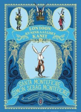 Sitruuna Santa Montefiore, Simon Sebag Montefiore: Lontoon Kuninkaalliset Kanit