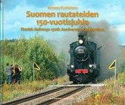 Suomen Rautateiden 150-Vuotisjuhla - Finnish Railways 150Th Anniversary Celebration