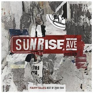 Sunrise Avenue - Best Of 2006 - 2014 Sunrise Avenuen Kokoelma-Albumi Vuosilta 2006-2014