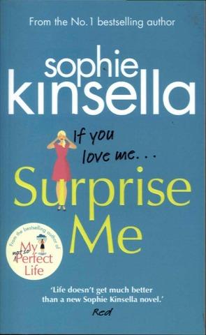 Kinsella, Sophie: Surprise Me Pokkari