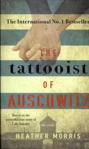 Morris, Heather: The Tattooist of Auschwitz pokkari