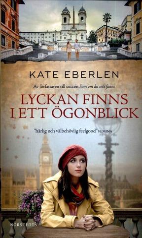 Eberlen, Kate: Lyckan Fin