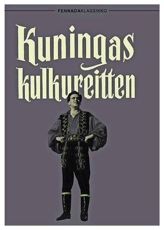 Kuningas Kulkureitten Dvd