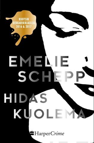 Emelie Schepp, Hidas Kuolema