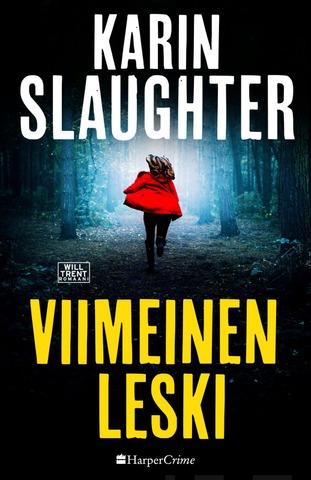 Karin Slaughter, Viimeinen Leski / Kovakantinen