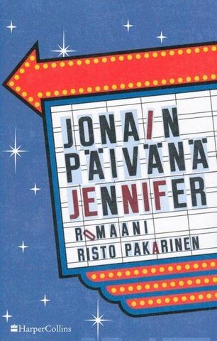 Pakarinen, Risto: Jonain Päivänä Jennifer Pokkari