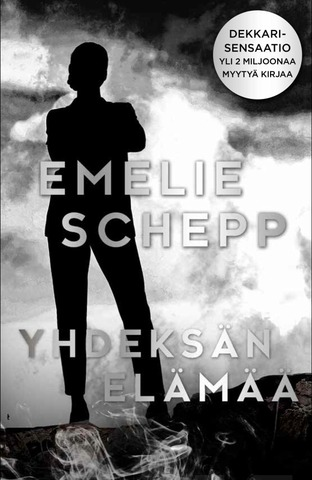 Emelie Schepp: Yhdeksän Elämää