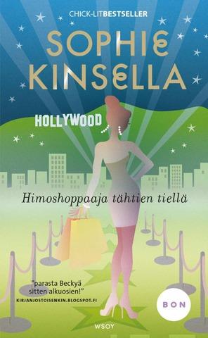 Wsoy Sophie Kinsella: Himoshoppaaja Tähden Tiellä