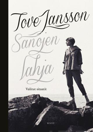 Tove Jansson - Sanojen Lahja