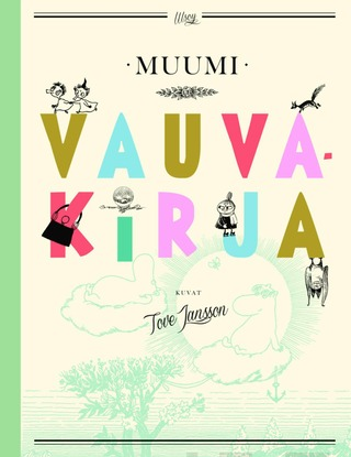 Wsoy Tove Jansson: Muumi Vauvakirja