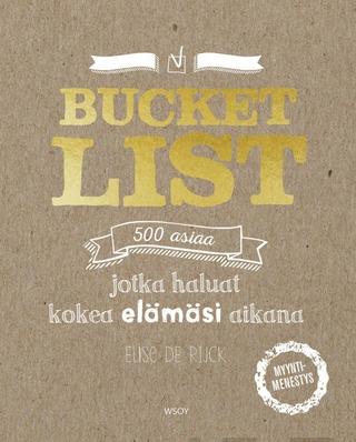 De Rijck, Bucket List