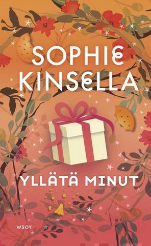 Kinsella, Sophie: Yllätä Minut Pokkari