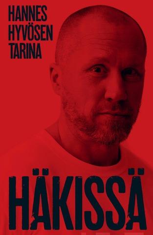 Lehto, Häkissä - Hannes Hyvösen tarina