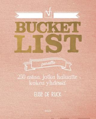 De Rijck, Bucket List Pareille
