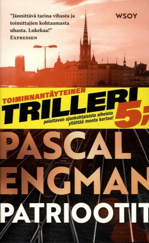 Engman, Pascal: Patriootit Pokkari