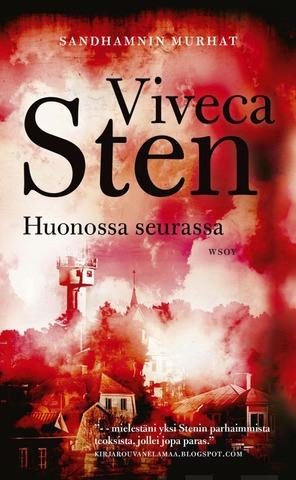 Sten, Viveca: Huonossa Seurassa Pokkari