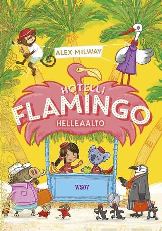 Millway, Hotelli Flamingo: Helleaalto