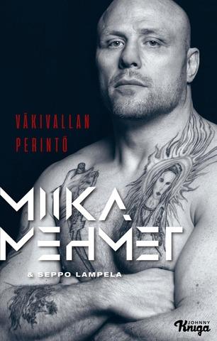 Mehmet, Miika Mehmet