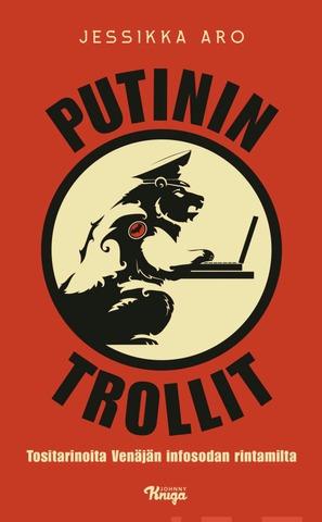 Aro, Jessikka; Putinin Trollit Pokkari