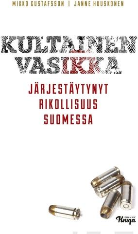 Gustafsson, Huuskonen: Kultainen Vasikka Pokkari