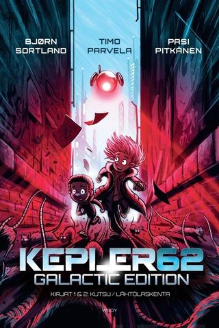 Parvela, Kepler62 - Galactic Edition: Kirjat 1 Kutsu Ja 2 Lähtölaskenta