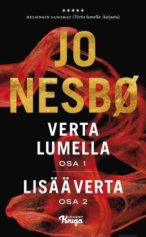 Nesbø, Jo: Verta Lumella 1 & 2