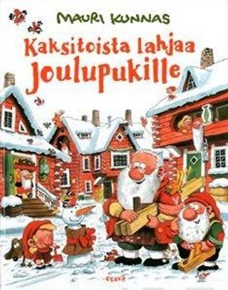 Kunnas, Kaksitoista Lahjaa Joulupukille