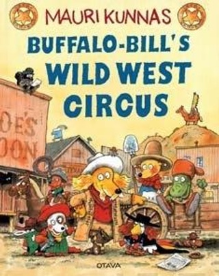 Otava Mauri Kunnas: Buffalo-Bill's Wild West Circus