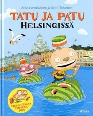Havukainen - Toivonen, Tatu Ja Patu Helsingissä