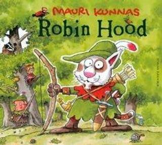 Cd Mauri Kunnas: Robin Hood, Äänikirja