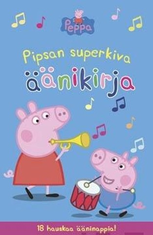 Pipsa Possu - Pipsan Superkiva Äänikirja