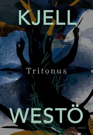 Westö, Tritonus