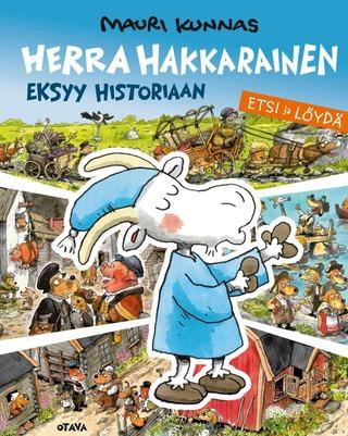 Otava Mauri Kunnas: Herra Hakkarainen Eksyy Historiaan