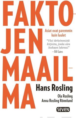 Rosling, Hans. Rosling, Ola. Rosling Rönnlund, Anna: Faktojen Maailma pokkari